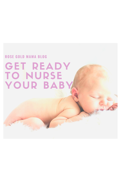 Get Ready to Nurse Your Baby