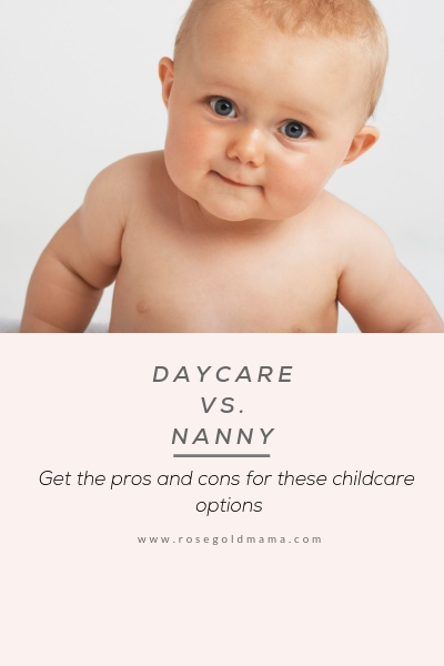 Daycare vs nanny. Get the pros and cons for these childcare options.