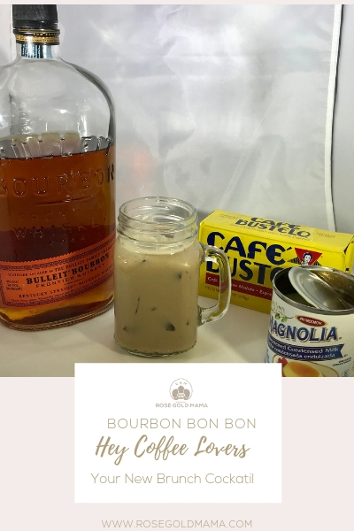 Coffee & Bourbon Cocktail: Bourbon Bon Bon