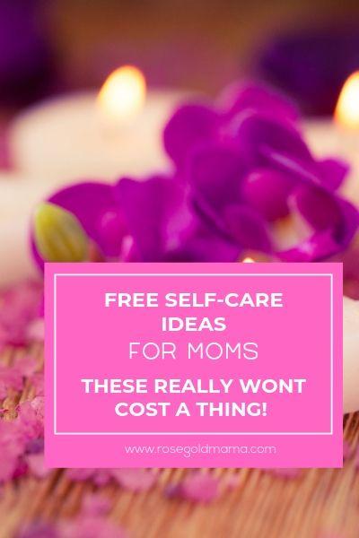 Free Self-Care Ideas | Rose Gold Mama