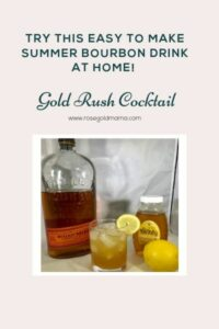 Gold Rush Cocktail | Rose Gold Mama