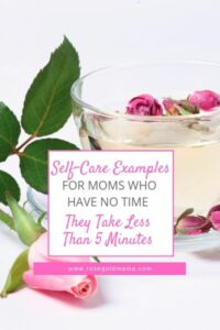 Self-Care For Moms Who Have No Time