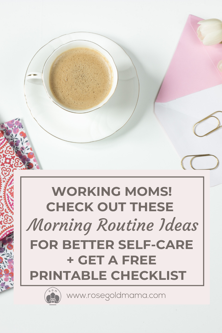 Having a set morning routine, can help to ensure that each and every day starts off in the most productive and positive way. This is especially true for working moms who have little to no time in the morning for self-care. These morning routine ideas will helped me to establish a morning routine that worked for me. They can do they same for you. You can also get a FREE printable morning routine checklist.