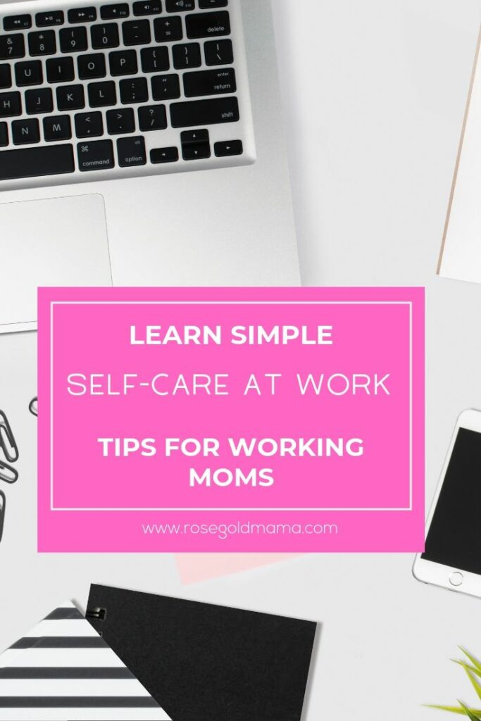 Self-care at work, can be simple. These tips are made to help you take care of you during the work day. + Download the FREE printable self-care checklist.