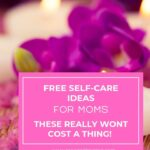 Self-care doesn't need to cost money. Get 10 free self-care ideas you can add to your routine today. You can also download the free self-care checklist.