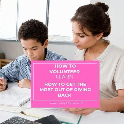 How to Volunteer - Self Care Idea   Rose Gold Mama