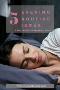 5 Evening Routine Ideas
