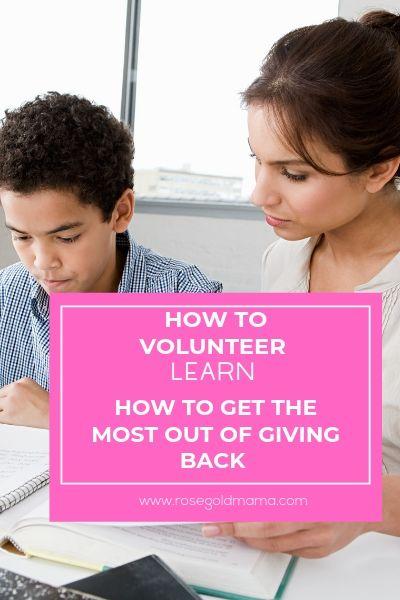 How to Volunteer - Self Care Idea | Rose Gold Mama
