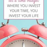 How to budget time | Tose Gold Mama