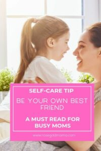 Self Care Tip For Moms to Improve Your Mindset