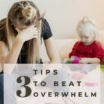 Self-Care For Moms: 3 Tips to Beat Overwhelm | Rose Gold Mama
