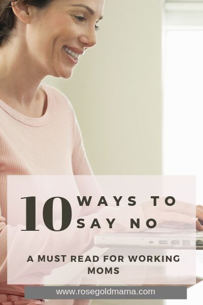 Time Management Tip 10 ways to say no | Rose Gold Mama