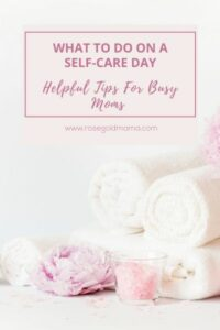 What To Do On A Self-Care Day