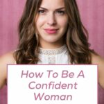 How To Be A Confident Woman .jpg Cover How To Be A Confident Woman .jpg Pinterest How To Be A Confident Woman | Rose Gold Mama