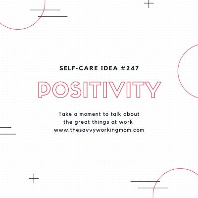 Positivity | The Savvy Working Mom