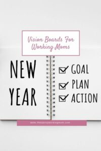 Vision Board Printables For Working Moms