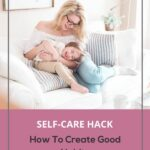 How To Create Good Habits | The Savvy Working Mom