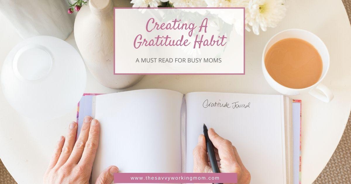 Creating A Gratitude Habit