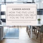 How The Five Love Languages Can Help You In The Office | The Savvy Working Mom