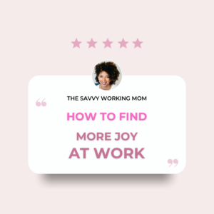 How to Find More Joy at Work